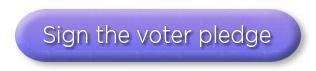 Sign the voter pledge